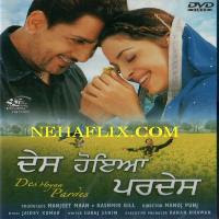 Des Hoyaa Pardes 2004 Punjabi Movie Watch Online