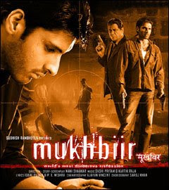Mukhbiir 2008 Hindi Movie Watch Online