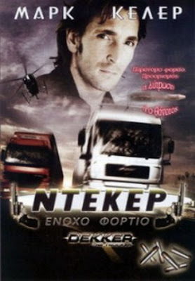 Dekker The Trucker 2008 Hollywood Movie Watch Online
