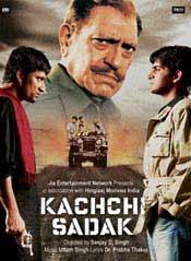 Kachchi Sadak (2006) Hindi