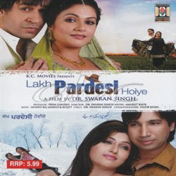 Lakh Pardesi Hoiye 2008 Punjabi Movie Download