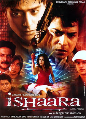 Ishaara - A Dangerous Mission 2006 Hindi Movie Watch Online