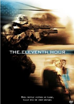 The Eleventh Hour 2008 Hollywood Movie Watch Online