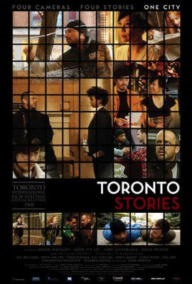 Toronto Stories 2008 Hollywood Movie Watch Online