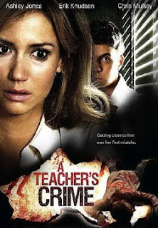 A Teacher's Crime 2008 Online Hollywood Movies