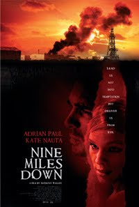 Nine Miles Down 2009 Hollywood Movie Watch Online