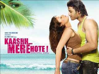 Kaashh... Mere Hote! (2009) - Hindi Movie