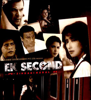 Ek Second... Jo Zindagi Badal De? 2010 Hindi Movie Watch Online