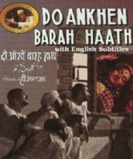Do Ankhen Barah Hath (1957) - Hindi Movie