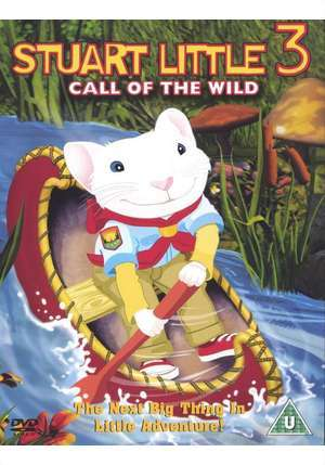 Call Of The Wild Movie. Stuart Little 3: Call of the