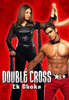 Double Cross: Ek Dhoka (2005 - movie_langauge) - Ayesha Jhulka, Negar Khan, Sahil Khan