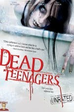 Dead Teenagers 2007 Hollywood Movie Watch Online