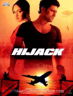 Hijack 2008 Hindi Movie Watch Online
