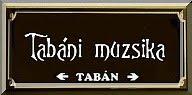TABÁNI MUZSIKA