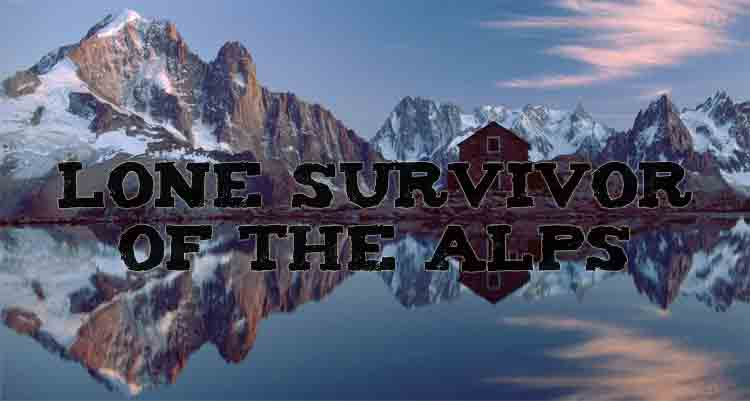 Lone Survivor of the Alps