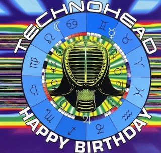 Technohead - Happy Birthday