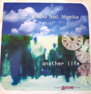 Blafka Feat. Monika - Another Life