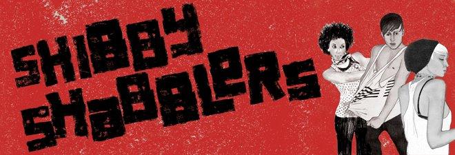 SHIBBY SHABBLERS