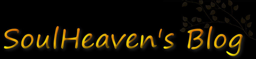 SoulHeaven's Blog