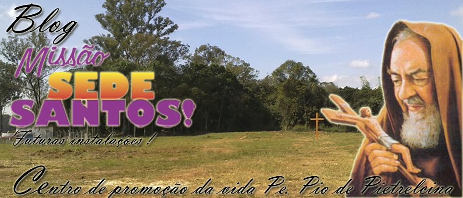 Blog Missão Sede Santos!