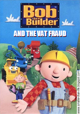 Bob the Builder and the VAT Fraud