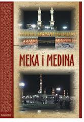 """Poručite drugo dopunjeno izdanje knjige """"Meka i Medina"""""""