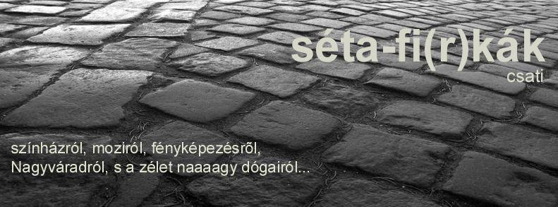 séta-fi(r)kák
