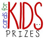 Cards for Kids Prizes