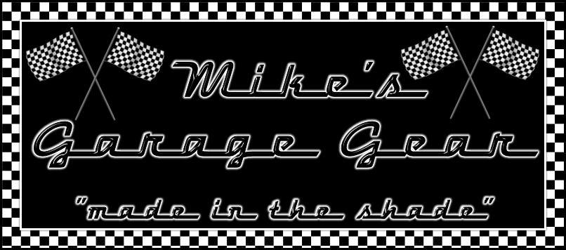 Mike's Garage Gear