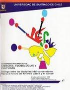 II CONGRESO INTERNACIONAL CIENCIAS, TECNOLOGÍAS Y CULTURAS - CHILE 2010