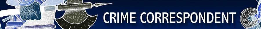 Crime Correspondent