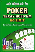 Capa - Poker Texas Hold'em No Limit: Conceitos e estratégias vencedoras - André Melhem e André Reis