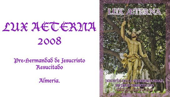 LUX AETERNA 2008