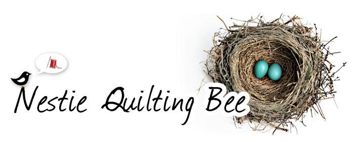Nestie Quilting Bee