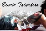 ...Benaia Tatuadora....