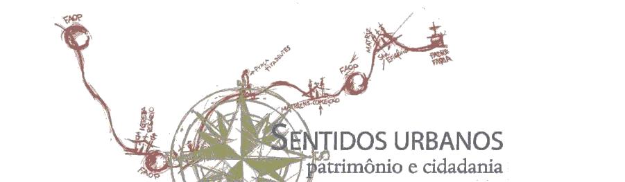 Projeto Sentidos Urbanos: Patrimônio e Cidadania