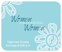 Sunday morning encouragement 9:45 - 10:45 AM in the Women IN Ministry office