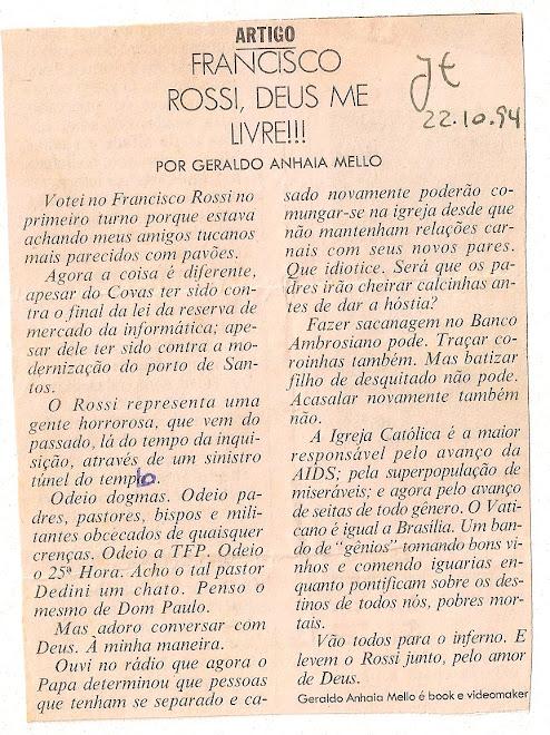 Fancisco Rossi,Deus me livre!!!