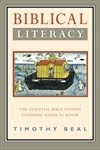 BIBLICAL LITERACY by Timothy Beal