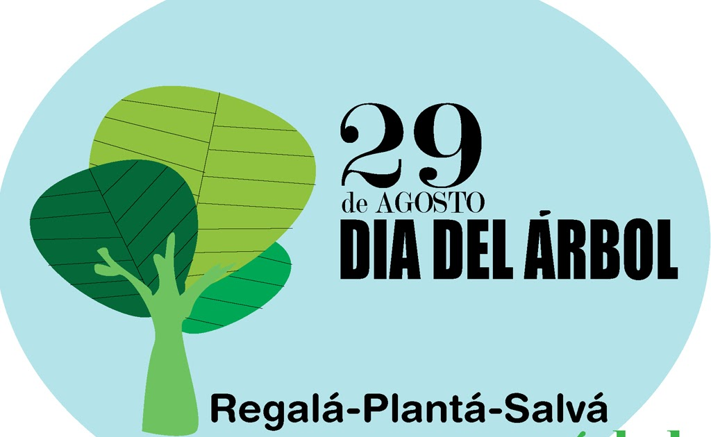 Almacen verde celebremos el dia del arbol for Dia del arbol 01 de septiembre