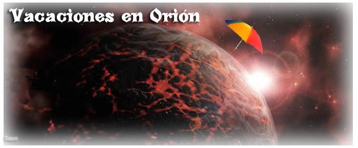 Vacaciones en Orión