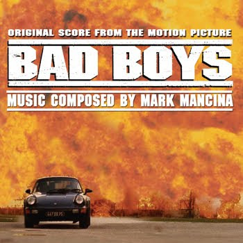 Bad Boys (by Mark Mancina)