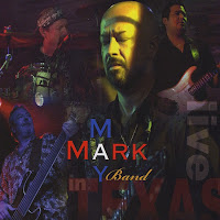 Mark May Band - Live in Texas
