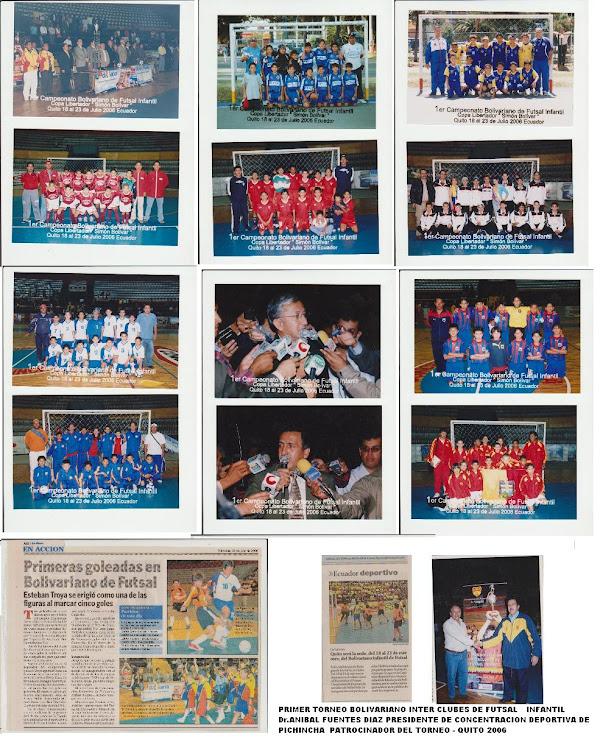PRIMER TORNEO BOLIVARIANO INTER CLUBES DE FUTSAL INFANTIL QUITO 2006