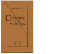 """""""Scar in the Memory"""""""