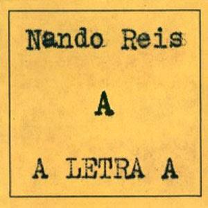 Nando Reis - A Letra A