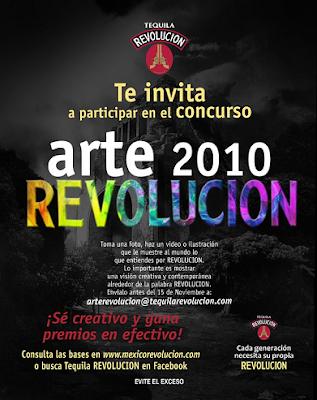 concurso Arte REVOLUCION 2010 de Tequila Revolución