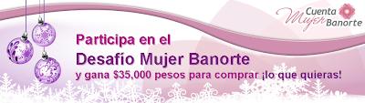premio 35 mil pesos promocion bbmundo desafio mujer banorte mexico 2010