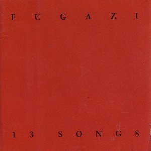 Fugazi 13 Songs cover