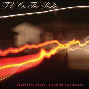TV On the Radio Desparate Youth Blood Thirsty Babes CD cover